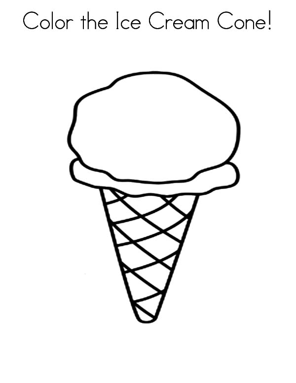 Ice Cream Cone, : Color the Ice Cream Cone Coloring Pages