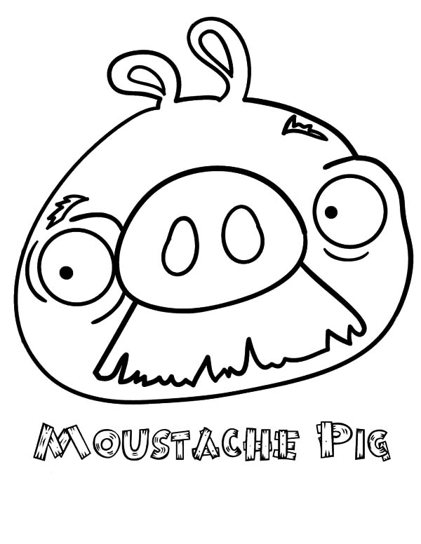 Moustache Pig Angry Bird Pigs Coloring Pages