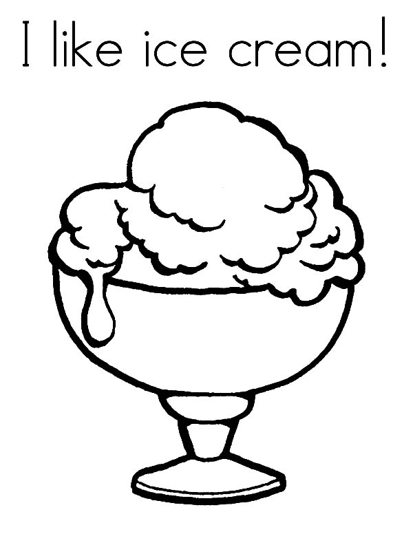 Ice Cream, : I Like Ice Cream Coloring Pages